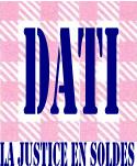 Dati : la justice en soldes