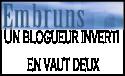 Embruns.net: Un blogueur inverti en vaut deux